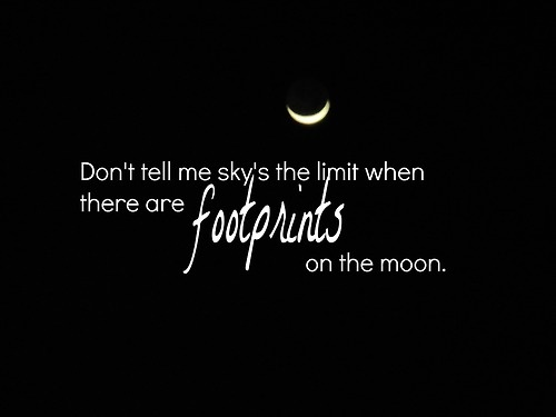 Half The Sky Quote: Moon Picture Quotes