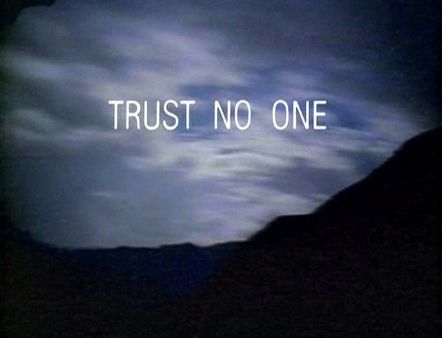 Trust No One Quote Picture Quote #1