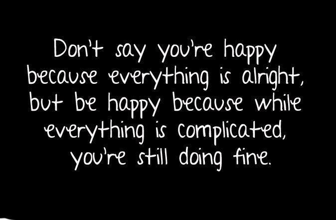 Being Happy Quote Picture Quote #1