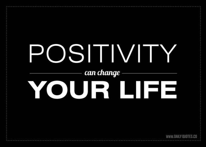 Positivity Quote Picture Quote #1