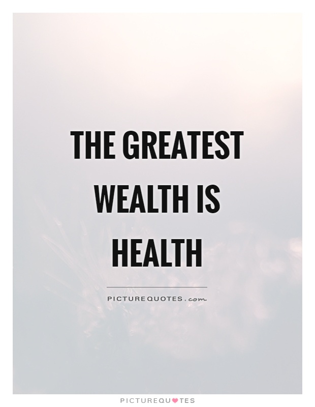 The greatest wealth is health Picture Quote #1