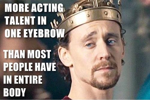 More acting talent in one eyebrow than most people have in their entire body Picture Quote #1
