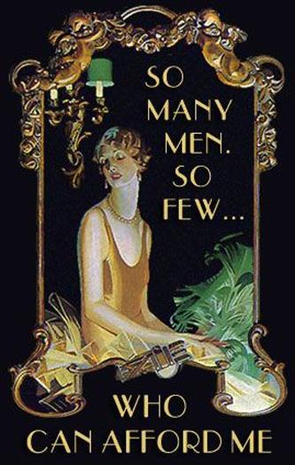 So many men. So few who can afford me Picture Quote #1