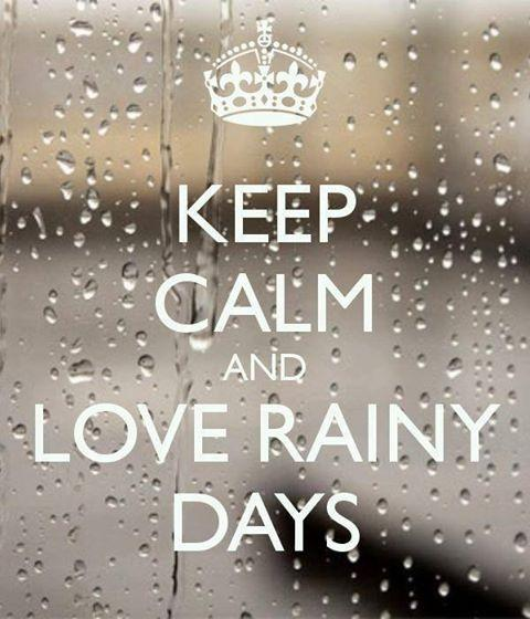 Keep calm and love rainy days Picture Quote #1