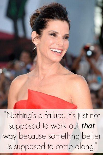 Nothing's a failure, it's just not supposed to work out that way because something better is supposed to come along Picture Quote #1