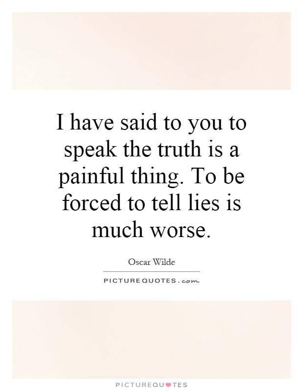Painful Truth Quotes & Sayings   Painful Truth Picture Quotes