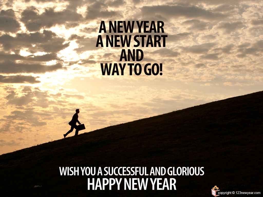 A new year, a new start and way to go! Wish you a successful and glorious happy new year Picture Quote #1