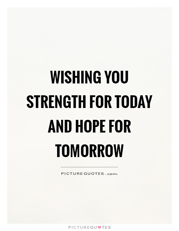 List Of Synonyms And Antonyms Of The Word Hope And Strength Quotes