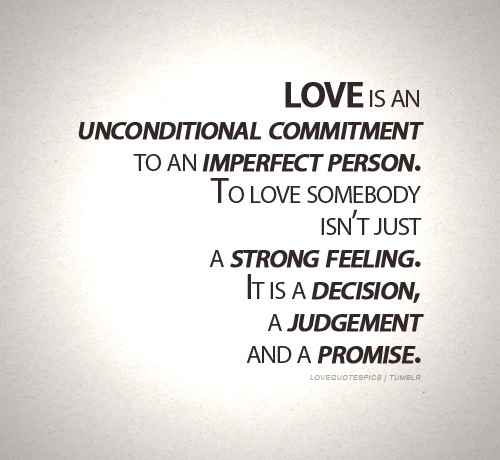 Unconditional Love Quote Picture Quote #1