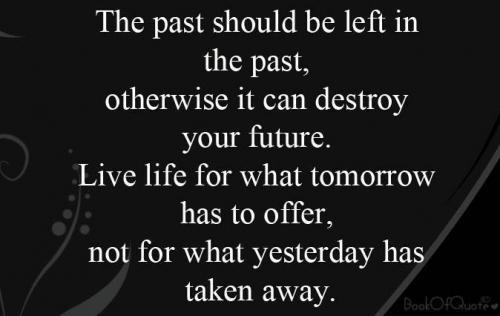 Past Quote Picture Quote #1