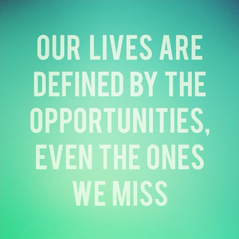 Opportunity Quote Picture Quote #1