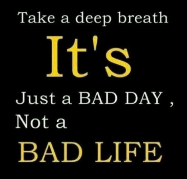 Bad Day Quote Picture Quote #1