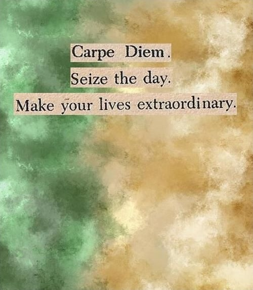 Carpe Diem Quote Picture Quote #1