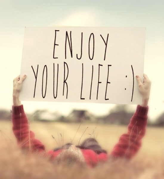 Enjoy Life Quote Picture Quote #1