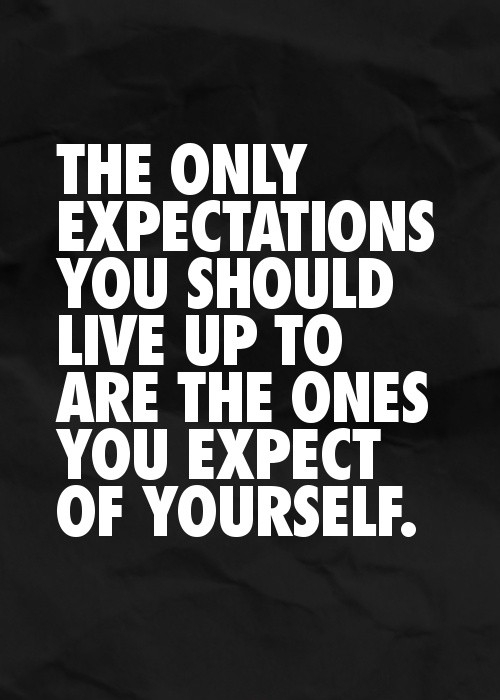 Expectations Quote Picture Quote #1
