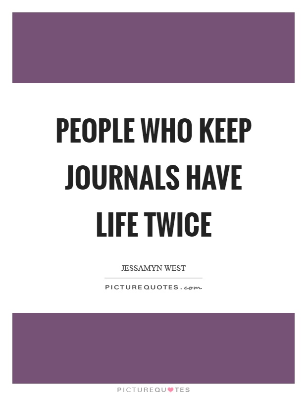 Journals Quotes Journals Sayings Journals Picture Quotes