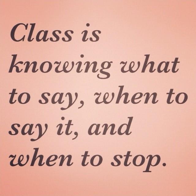 Classy Quote Picture Quote #1