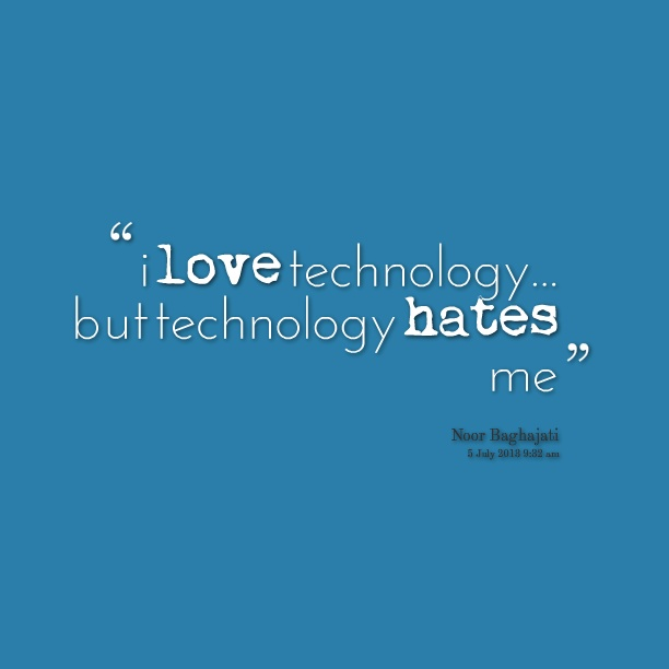 Technology Quote Picture Quote #1