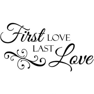 First Love Quotes First Love Sayings First Love Picture Quotes
