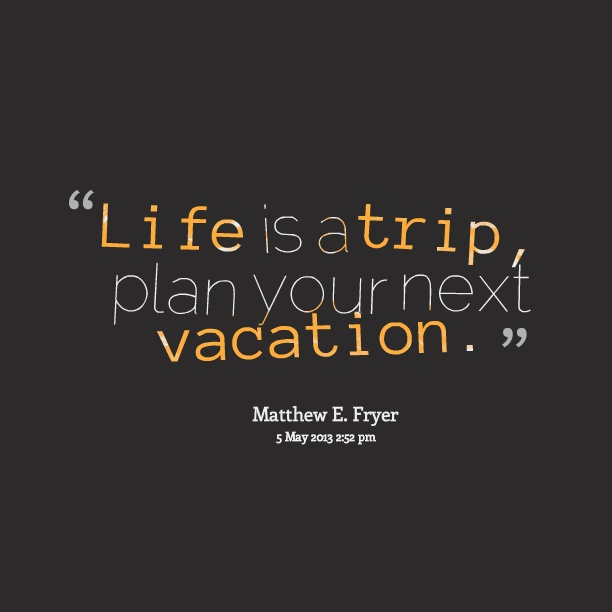 Vacation Quote Picture Quote #1