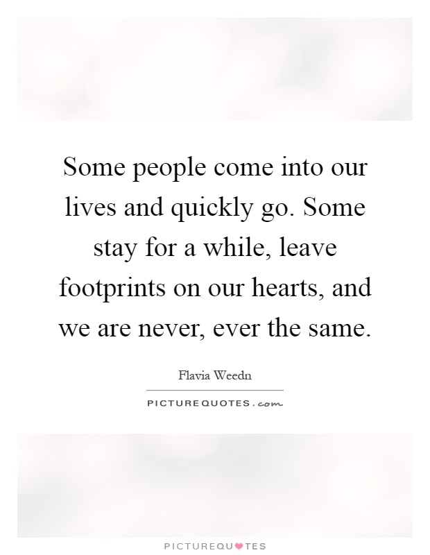 Friends Come And Go Quotes Footprints: Flavia Weedn Quotes & Sayings (7 Quotations