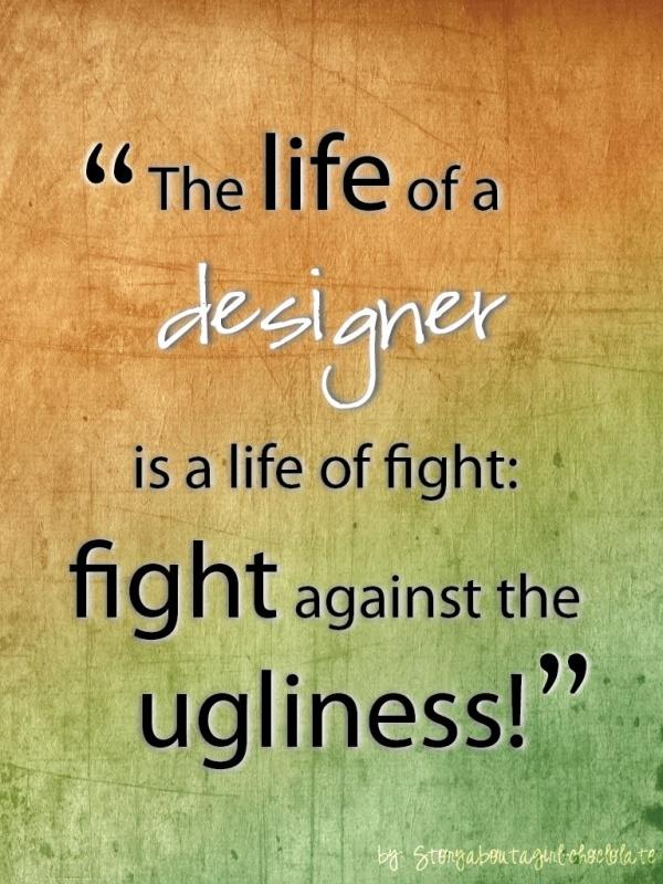 Design Quote Picture Quote #1