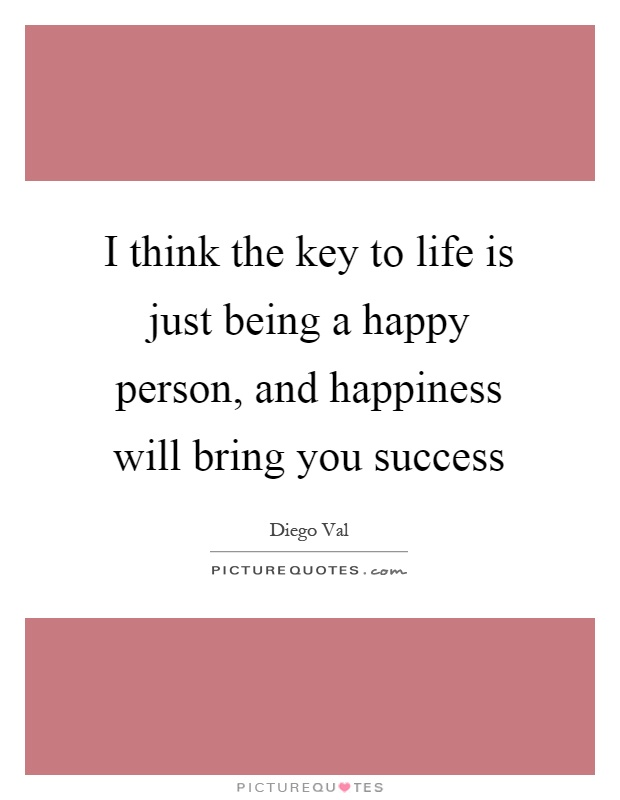 "key happy life essay Short essay on life article shared by short speech on ""my idea of a happy life"" short essay on failures are the pillars of success (free to read."
