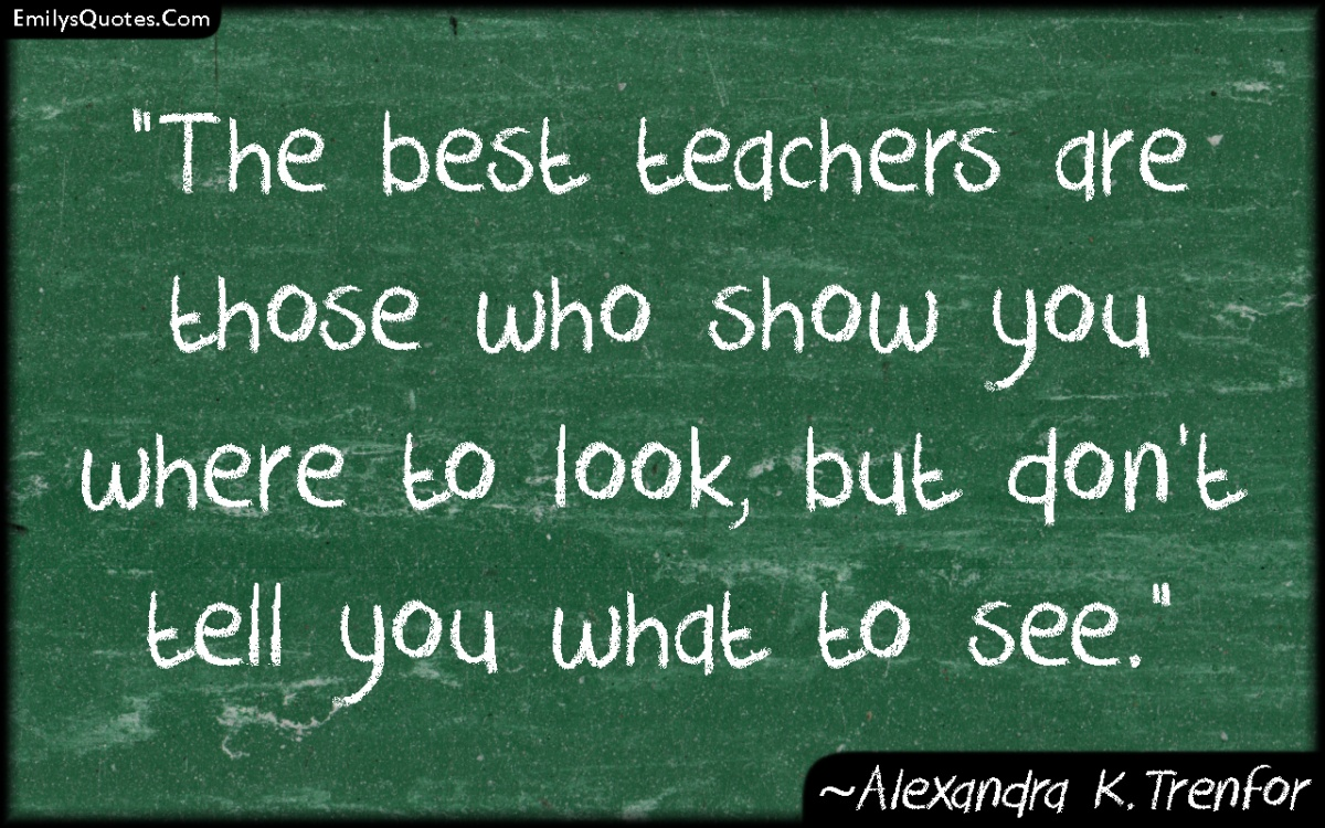 Inspirational Teaching Quotes Enchanting Inspirational Quotes Teachers Good Teacher