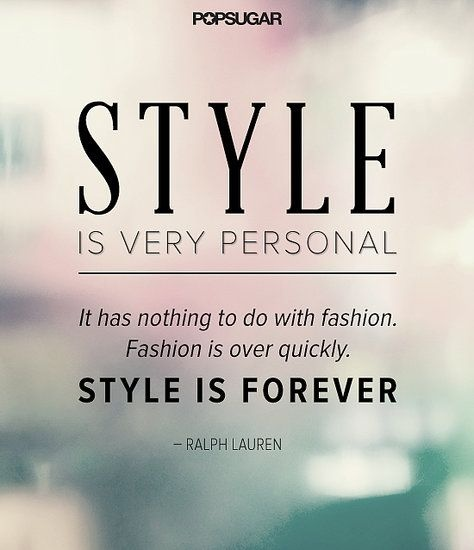 Style Quote Picture Quote #1