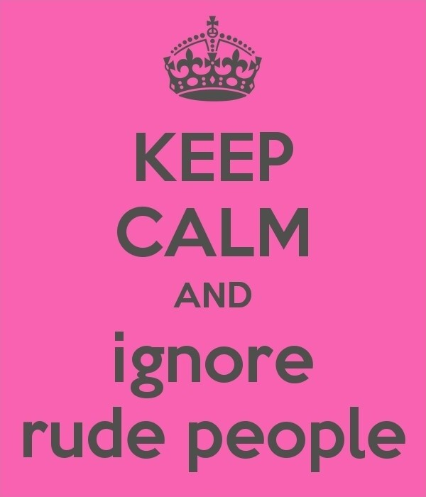 Rude Quotes Rude Sayings Rude Picture Quotes