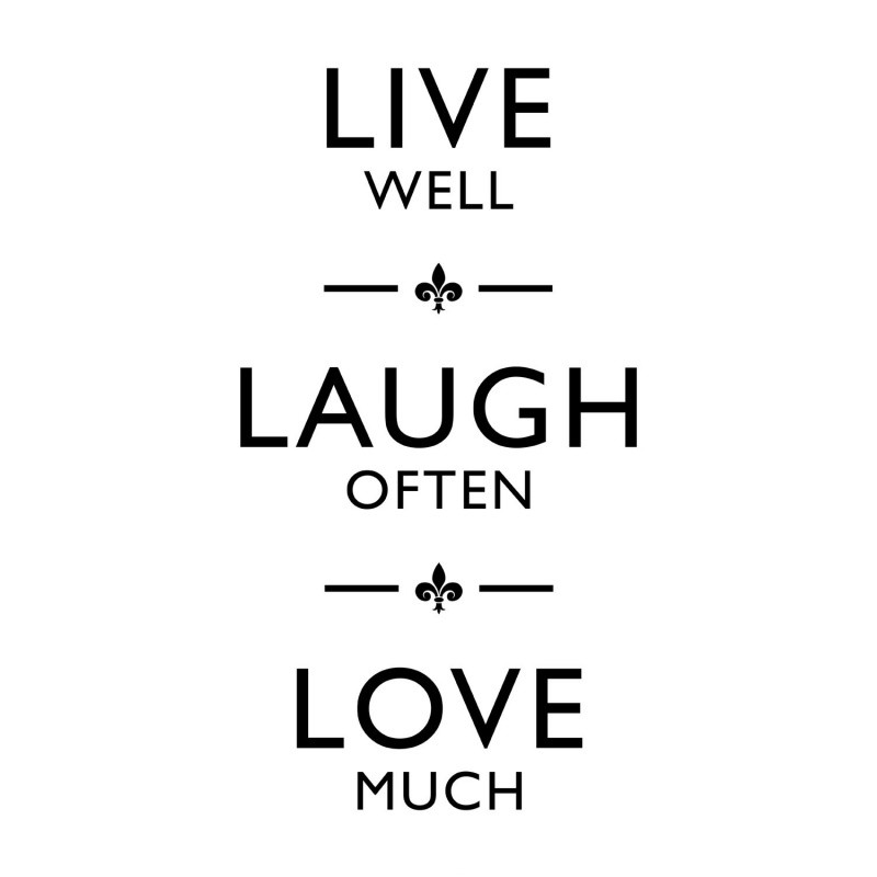 Live Laugh Love Quote | Quote Number 552934 | Picture Quotes