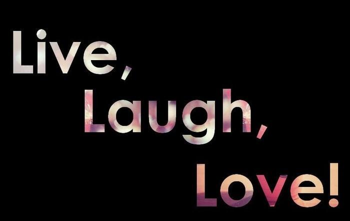 Live Love Laugh Quote: Live Laugh Love Quote