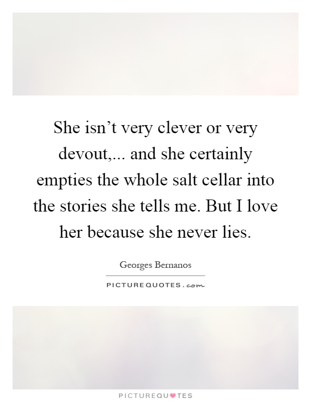 Clever Love Quotes For Her : Love Her Quotes Love Her Quotes Never Lie Quotes Very Clever Quotes ...