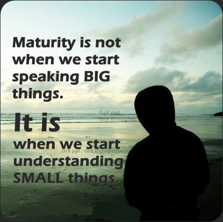 Maturity Quote Picture Quote #1