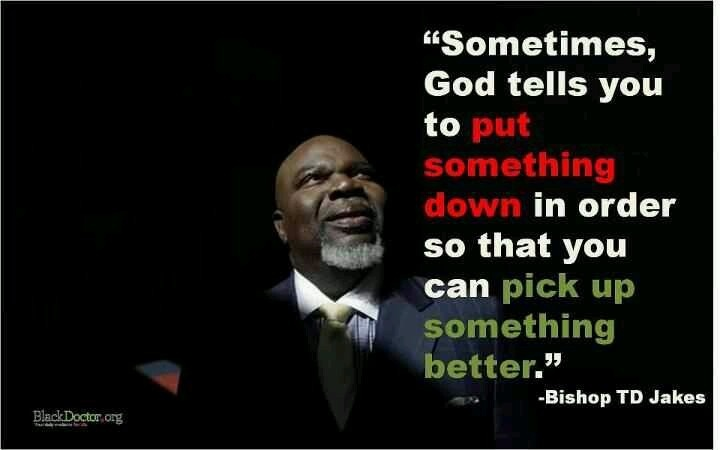Td Jakes Quote | Quote Number 554010 | Picture Quotes