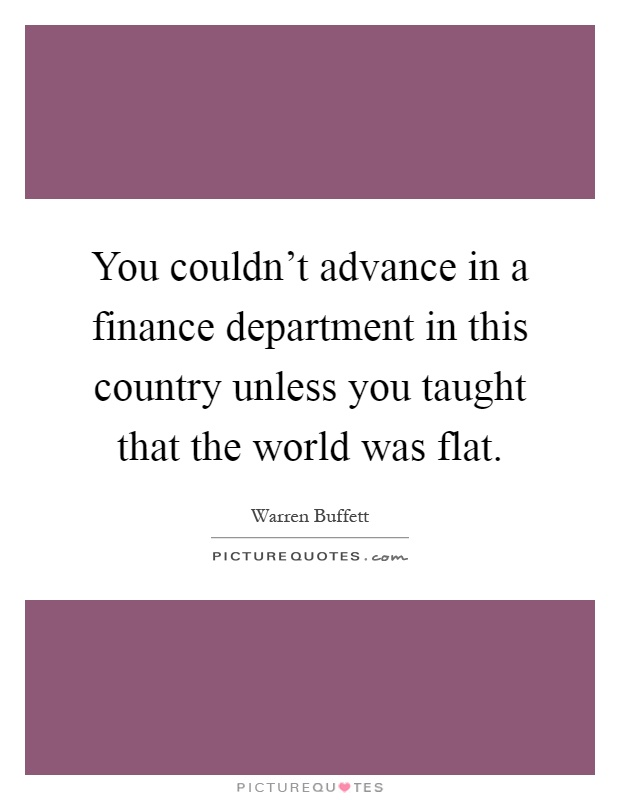 Finance Department Quotes Sayings Finance Department Picture Quotes