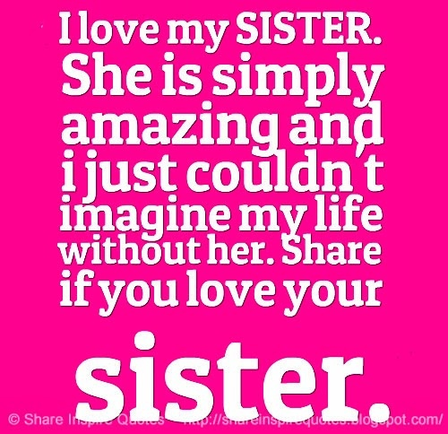 Sister Love Quote Picture Quote #1