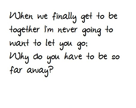 Long Distance Love Quote Picture Quote #1
