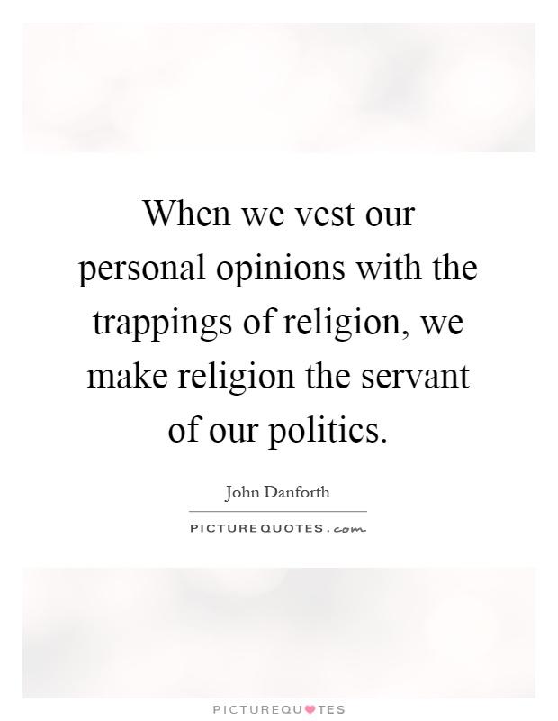 opinion politics personal