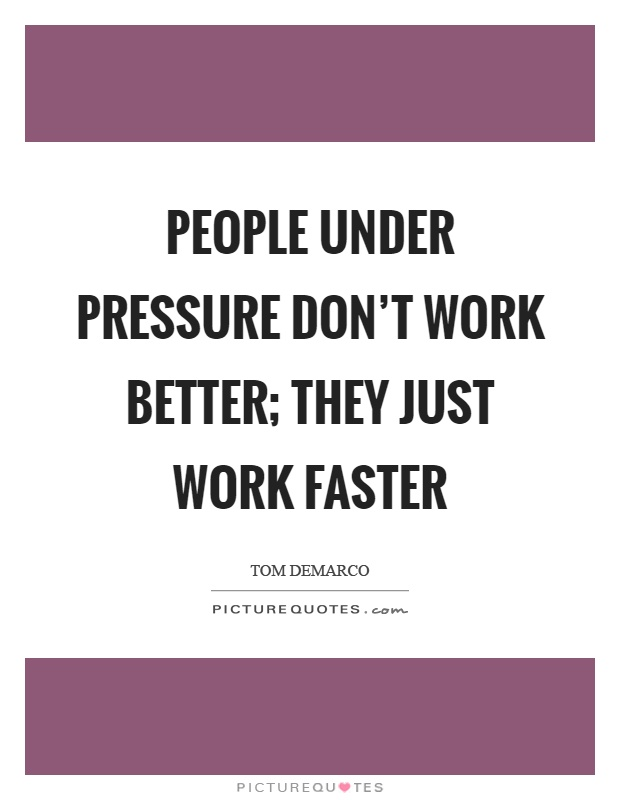 Pressure Quotes | Pressure Sayings | Pressure Picture Quotes