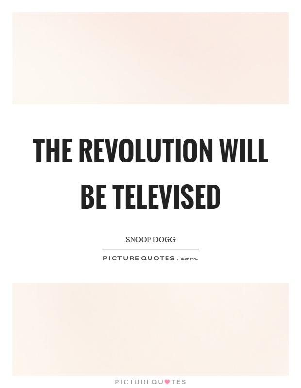 The revolution WILL be televised | The Big Issue
