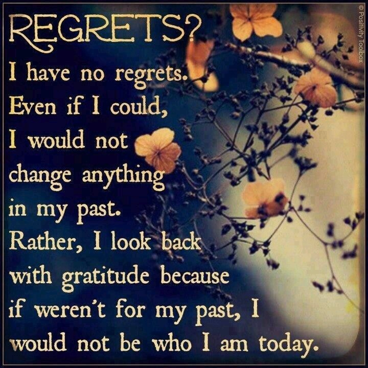 No Regrets Quote Picture Quote #1
