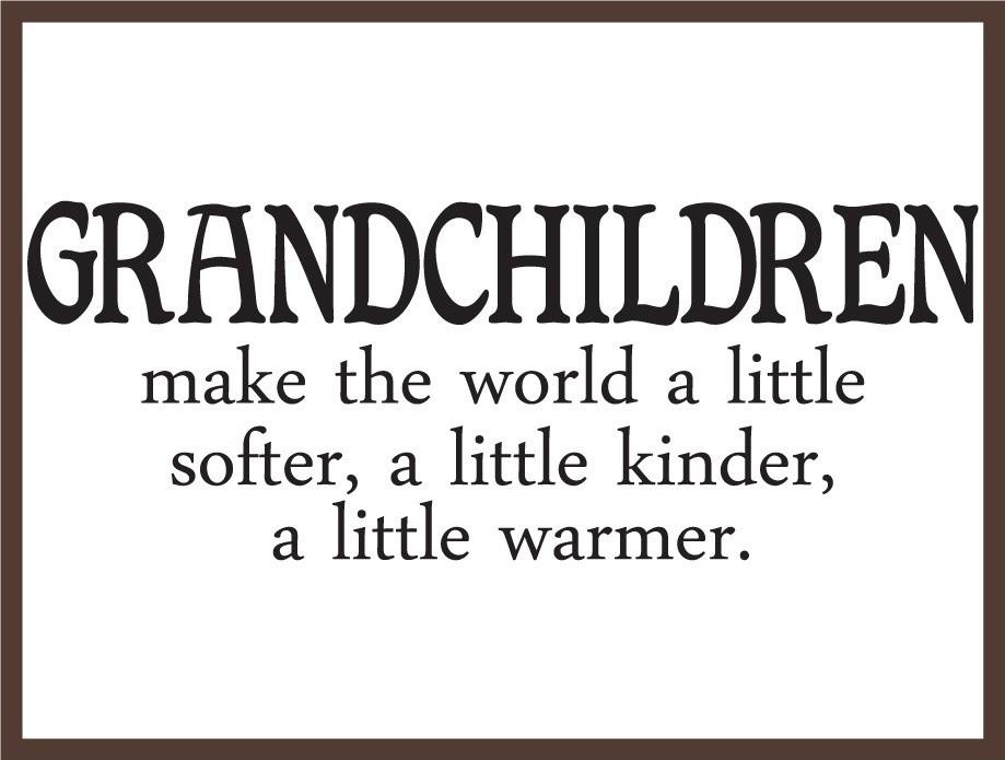 Grandchildren Quote Picture Quote #1