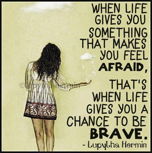Brave Quote Picture Quote #1