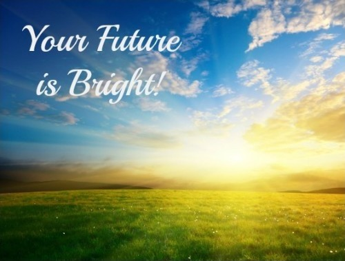 Bright Future Quote 4 Picture Quote #1
