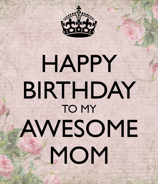 Happy Birthday Mother Quotes & Sayings