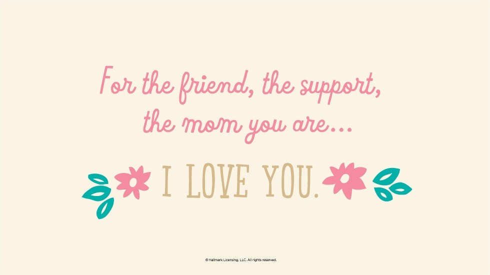 Mothers Day Quote For Friends 1 Picture Quote #1
