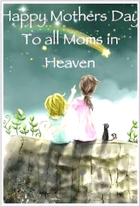 Mothers Day In Heaven Quote 2 Picture Quote #1