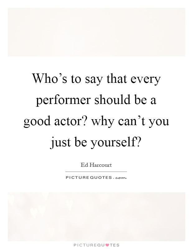 be yourself quotes sayings be yourself picture quotes