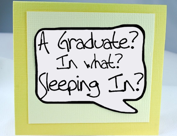 Funny Graduation Quote For Cards 1 Picture Quote #1